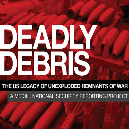 "See New ""Deadly Debris"" Series from Medill National Security Reporting Project"